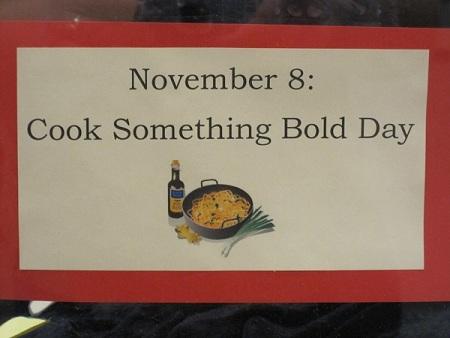 November 8--ook Something Bold Day