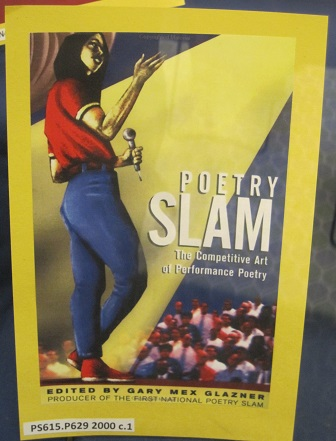 Poetry Slam--The Competitive Art of Performance Poetry