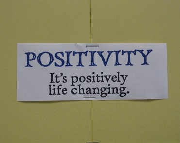 Positivity--It's Positively Life Changing