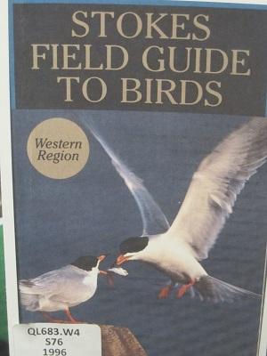 Stokes Field Guide to Birds--Western Region