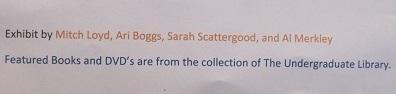 Curators:  Mitch Loyd, Ari Boggs, Sarah Scattergood and Al Merkley