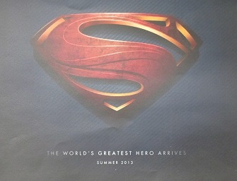 The World's Greatest Hero Arrives This Summer--2013