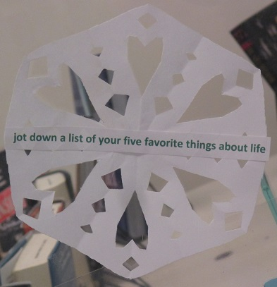 Tip--Jot down a lit of your five favorite things about life