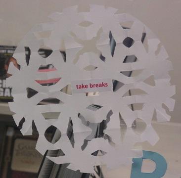 Tip--Take breaks