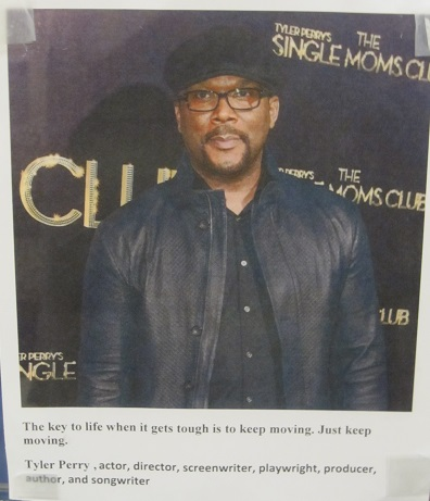 Tyler Perry Quote--Keep moving