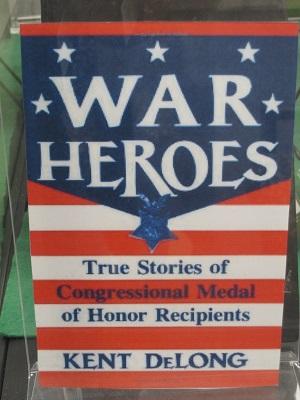 War Heroes--True Stories