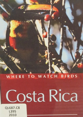 Where to Watch Birds--Costa Rica