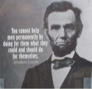You cannot help men permanently by doing for them what they could and should do for themselves