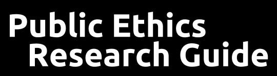 Public Ethics Research Guide