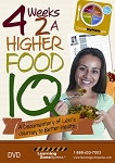 4 Weeks 2 a Higher Food IQ dvd cover