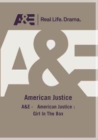 American Justice: The Girl in the Box dvd cover