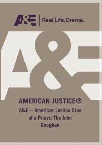 American Justice: Sins of a Priest, the John Geoghan Story dvd cover