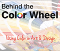 Behind the Color Wheel: Using Color in Art & Design dvd cover