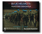 Blue Helmets: Peace and Dishonour dvd cover