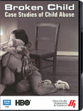 Broken Child: Case Studies of Child Abuse dvd cover