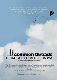 Common Threads: Stories of Life After Trauma dvd cover