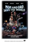 Mom and Dad Save the World dvd cover