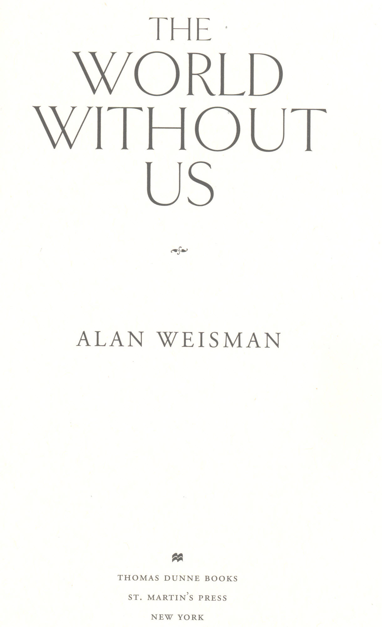 Title page of the book The World Without Us