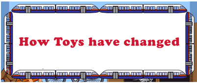 How toys have changed