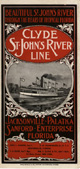 Beautiful St. John's River through the heart of tropical Florida: Clyde St. John's River Line, 1896?