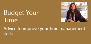 Budget Your Time - Advice to improve your time management skills.