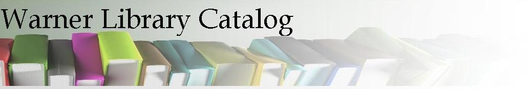 Warner Library Catalog