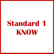 Standard 1 Know