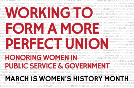 Working to Form a More Perfect Union: Honoring Women in Public Service & Government