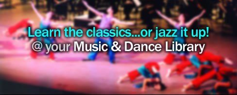 Learn the classics...or jazz it up! @ your Music & Dance Library