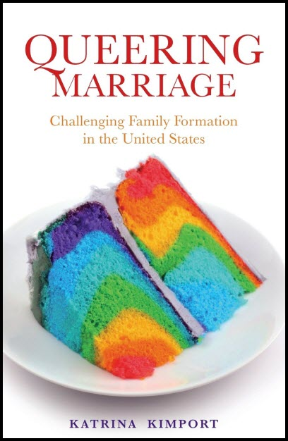 Cover image of Queering Marriage, by Kimport