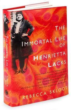 Hardcover edition of The Immortal Life of Henrietta Lacks