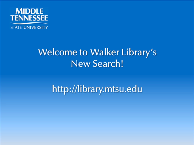 Welcome to Walker Library's New Search!