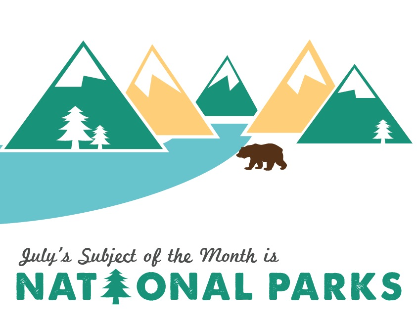 July National Parks Subject of the Month Sign