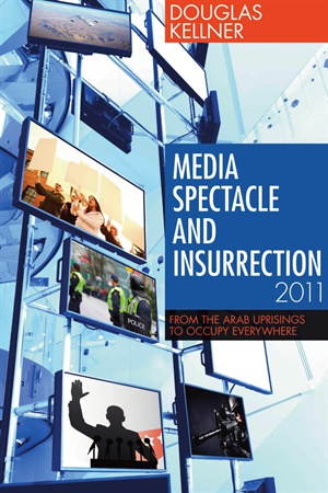 Media Spectacle and Insurrection