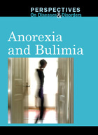 Anorexia and Bulimia (GVRL)