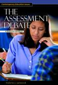 The Assessment Debate: A Reference Handbook (ABC-CLIO)