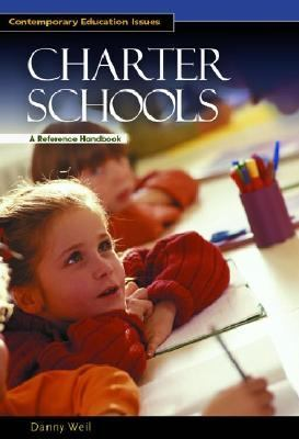 Charter Schools: A Reference Handbook (ABC-CLIO)