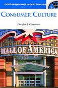Consumer Culture: A Reference Handbook  (ABC-CLIO)