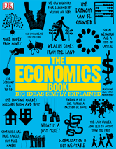 Big Ideas Simply Explained: The Economics Book - Credo Reference