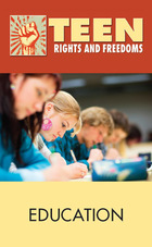 Education, 2012 - Teen Rights and Freedoms (GVRL)