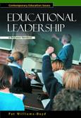 Educational Leadership: A Reference Handbook (ABC-CLIO)
