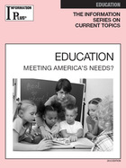 Education: Meeting America's Needs? (GVRL)