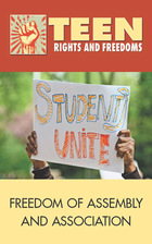 Freedom of Assembly and Association, 2012 - Teen Rights and Freedoms (GVRL)