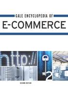 Gale Encyclopedia of E-Commerce, 2012