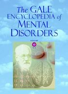 The Gale Encyclopedia of Mental Disorders