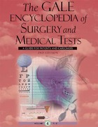 The Gale Encyclopedia of Surgery and Medical Tests (GVRL)