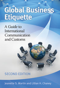 Global Business Etiquette: A Guide to International Communication and Customs, Second Edition (ABC-CLIO)