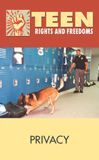 Privacy, 2012 - Teen Rights and Freedoms (GVRL)