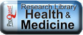 ProQuest Research Library: Health and Medicine