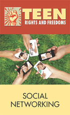 Social Networking, 2012 - Teen Rights and Freedoms (GVRL)